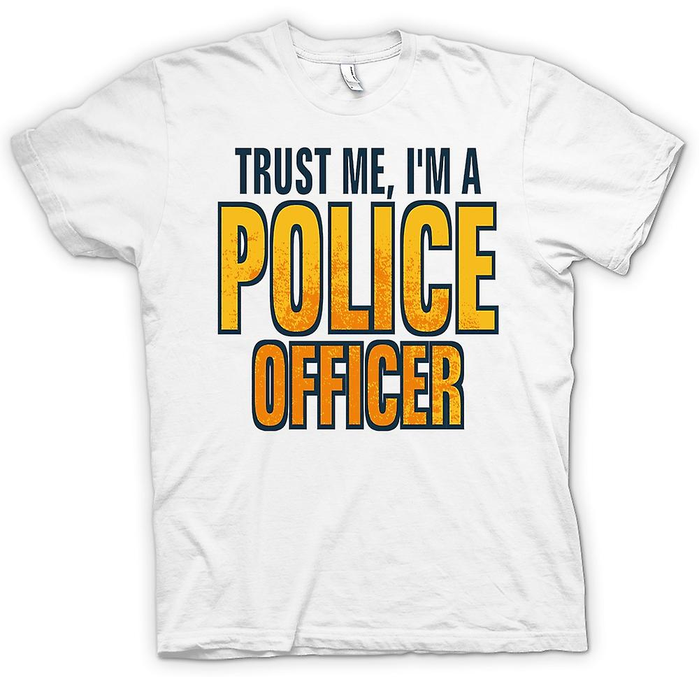 Womens T-shirt - Trust Me I'm A Police Officer - Quote