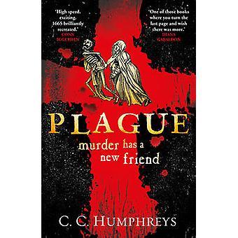 Plague by C. C. Humphreys - 9780099581178 Book