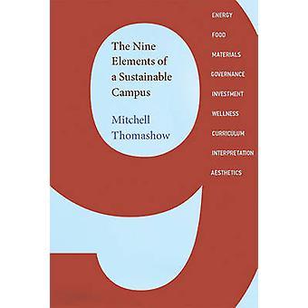 Les neuf éléments d'un Campus durable par Mitchell Thomashow - Ant