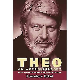 Theo - une autobiographie par Theodore Bikel - livre 9780299300548