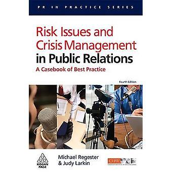 Risque de problèmes et gestion de crise dans les Relations publiques - A Casebook of