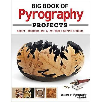Big Book of Pyrography Projects by Pyrography Magazine - 978156523888