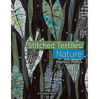 Stitched Textiles - Nature by Stephanie Redfern - 9781782214526 Book