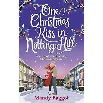Un beso de Navidad en Notting Hill por Mandy Baggot - Bo 9781785036736