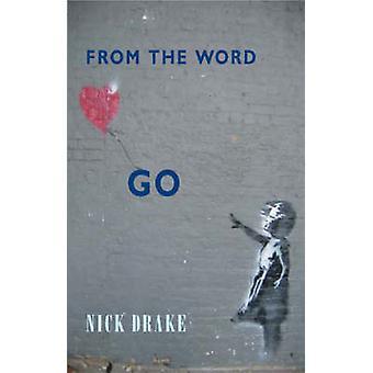 Från ordet gå av Nick Drake - 9781852247140 bok