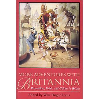 Meer avonturen met Britannia - persoonlijkheden - politiek en cultuur