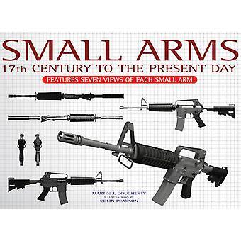 Armes légères - comprend sept vues de chaque arme de petit calibre par Martin J. Dough