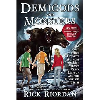 DemiGods and Monsters - Your Favorite Authors on Rick Riordan's Percy