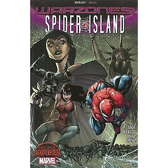 Spiderisland Warzones by Tom DeFalco & Christos Gage & Illustrated by Ron Frenz