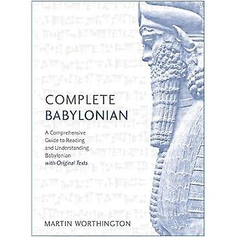 Complete Babylonian - A Comprehensive Guide to Reading and Understandi