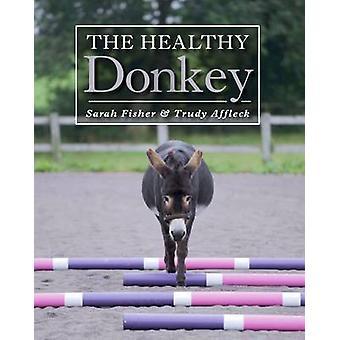 O burro saudável por Sarah Fisher - Trudy Affleck - 9781785001710 Bo