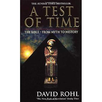 Una prueba de tiempo: la Biblia - del mito a la historia