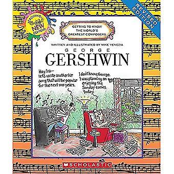 George Gershwin (reviderad upplaga) (Lär känna världens största kompositörer)