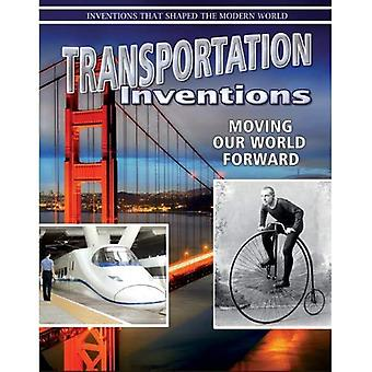 Transportation Inventions (Inventions That Shaped Modern World)