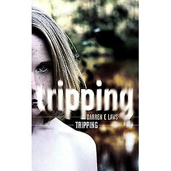 Tripping: A Novel