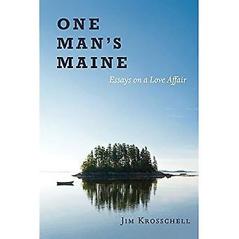 One Man's Maine: Essays on a�Love Affair