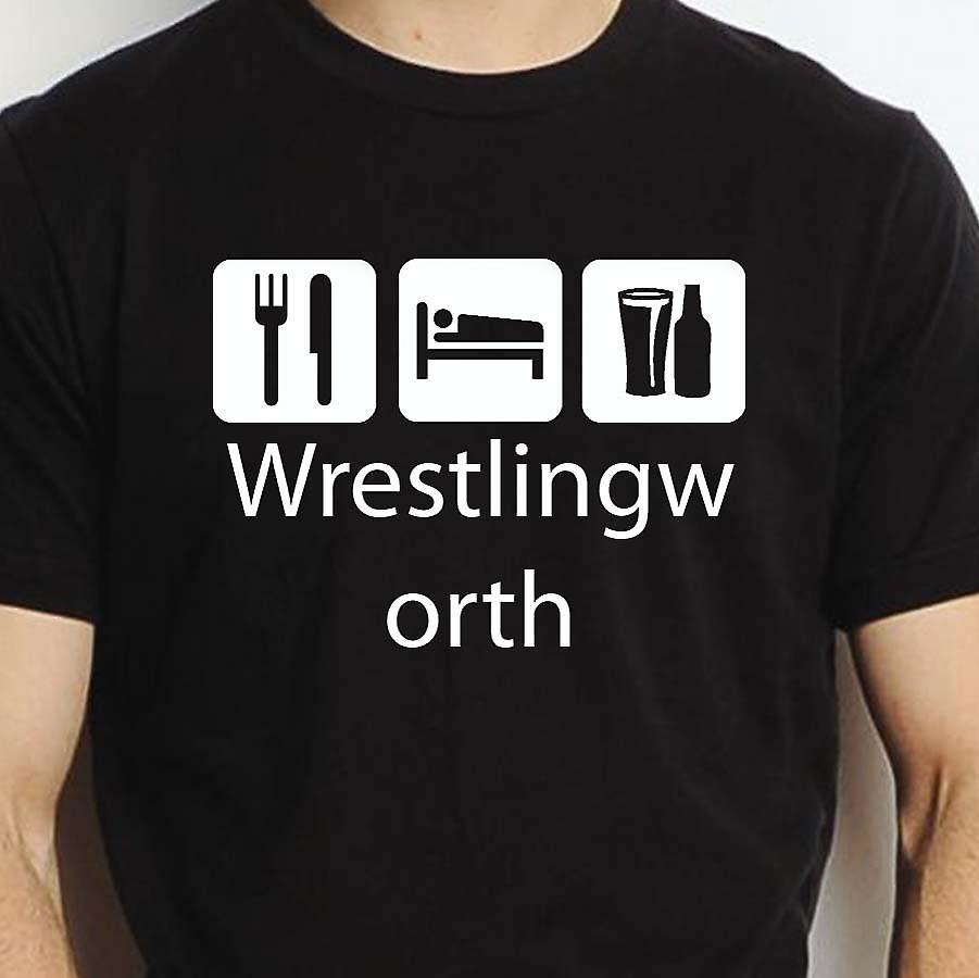 Eat Sleep Drink Wrestlingworth Black Hand Printed T shirt Wrestlingworth Town