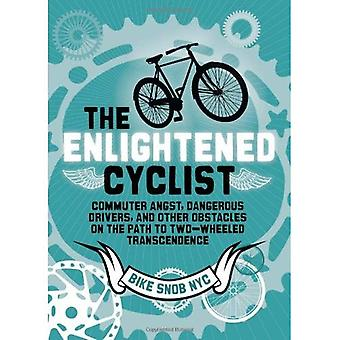 The Enlightened Cyclist: Finding the Path to Two-wheeled Transcendence