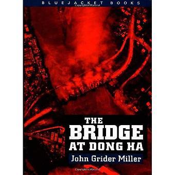 Il ponte a Dong Ha (Bluejacket libri)