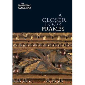A Closer Look: Frames (National Gallery London)