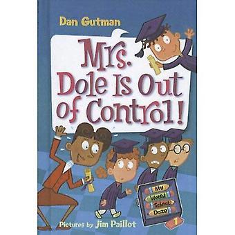 ¡La señora Dole está fuera de Control!
