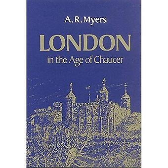 London in the Age of Chaucer (Centres of Civilization S.)
