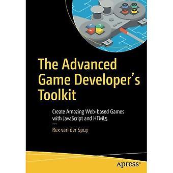 Die fortgeschrittene Spiele-Entwickler-Toolkit: Erstellen Sie fantastische Web-basierte Spiele mit JavaScript und Html5