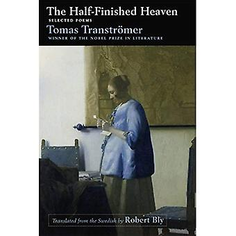 The Half-Finished Heaven: Selected Poems