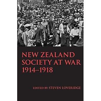 New Zealand Society at War� 1914-1918