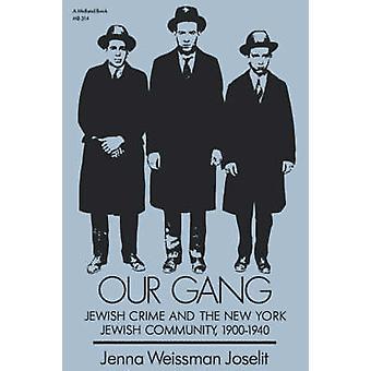 Notre Gang de Joselit & Jenna Weissman