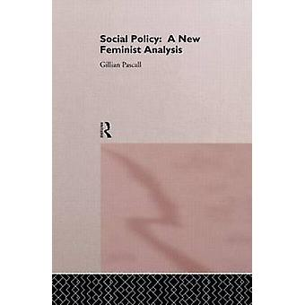 Social Policy by Pascall & Gillian