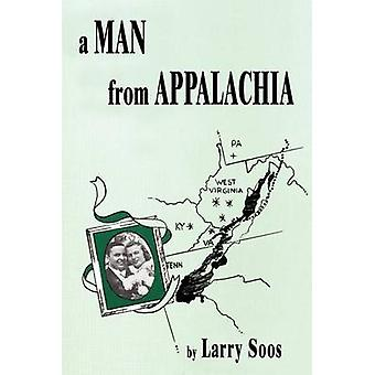 A Man From Appalachia by Soos & Larry