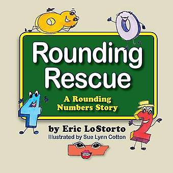 Rounding Rescue a Rounding Numbers Story by Lostorto & Eric