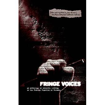 Fringe Voices Texts by and about Minorities in the Federal Republic of Germany by Harnisch & Antje