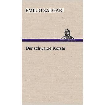 An der Schwarze Korsar af Salgari & Emilio