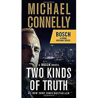 Two Kinds of Truth: A Bosch Novel (Harry Bosch Novel)