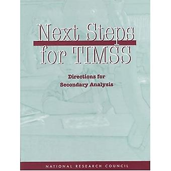 Next Steps for TIMSS - Directions for Secondary Analysis by Board on I