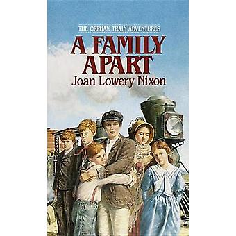 A Family apart by Joan Lowery Nixon - 9780440226765 Book