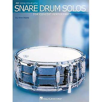 Ben Hans - Forty Intermediate Snare Drum Solos for Concert Performance