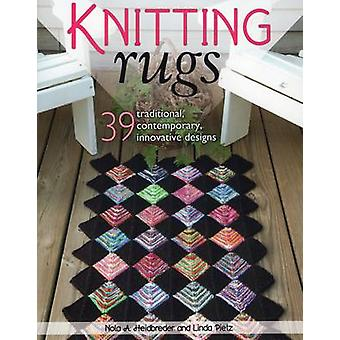 Knitting Rugs - Traditional - Contemporary - & Innovative Designs by N