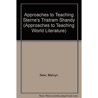 Approaches to Teaching Sterne's Tristram Shandy by Melvyn New - 97808