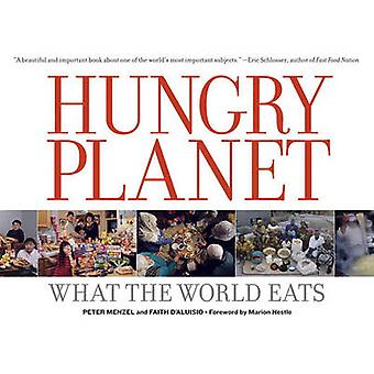 Hungry Planet - What the World Eats by Peter Menzel - Faith D'Aluisio