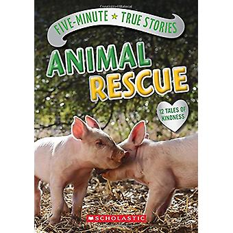 Five-Minute True Stories - Animal Rescue by Aubre Andrus - 97813382000