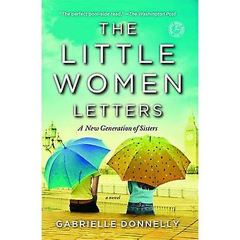 The Little Women Letters by Gabrielle Donnelly - 9781451617191 Book