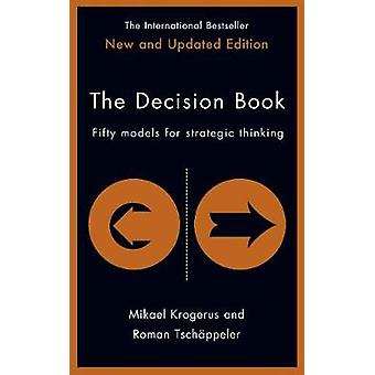Decision Book - Fifty Models for Strategic Thinking by Mikael Krogerus