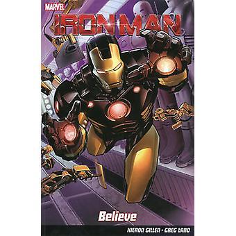Iron Man - Believe by Greg Land - Kieron Gillen - 9781846535307 Book