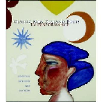 Classic New Zealand Poets in Performance by Jack Ross - Jack Ross - J