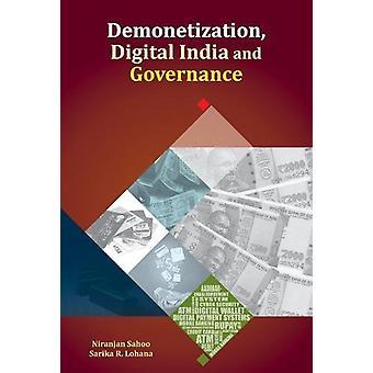 Demonetization - Digital India and Governance by Niranjan Sahoo - 978