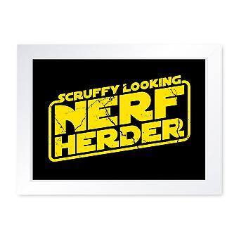 Scruffy Looking Nerf Herder, Quality Framed Print - Home Decor Kitchen Bathroom Man Cave Wall Art