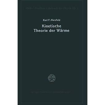 Kinetische Theorie der Wrme par Herzfeld et Karl F.